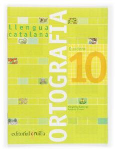 quadern ortografia catalana nº 10-margarida canonge-antonia colom-9788466110976