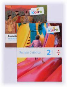 Debatecd.mx Religió (Pack). Kairé 2º Educacion Primaria Ed 2014 Image