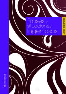 (pe) frases y situaciones ingeniosas-luis t. melgar-9788466221276