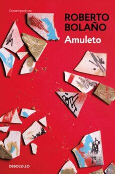 Descargar libros electrónicos de Google en pdf AMULETO de ROBERTO BOLAÑO (Literatura española)