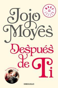 Libros electrónicos gratuitos para descargar en Android DESPUES DE TI (ANTES DE TI 2) 9788466343176  in Spanish