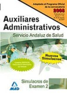 Titantitan.mx Auxiliares Administrativos Del Servicio Andaluz De Salud: Simulac Ros De Examen (Ii) Image