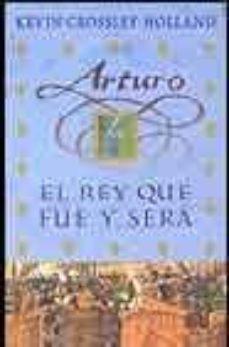 Viamistica.es El Rey Que Fue Y Sera (Arturo) Image