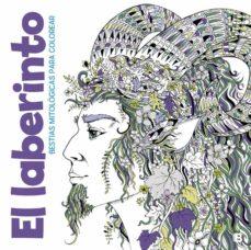 Descargar libros electrónicos de google libros gratis EL LABERINTO: BESTIAS MITOLOGICAS PARA COLOREAR CHM ePub 9788466662376 in Spanish