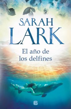 el año de los delfines (ebook)-sarah lark-9788466665476