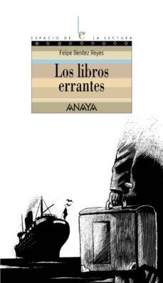 los libros errantes-felipe benitez reyes-9788466752176