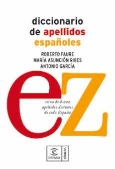 diccionario de apellidos españoles-roberto faure-maria asuncion ribes-9788467030976