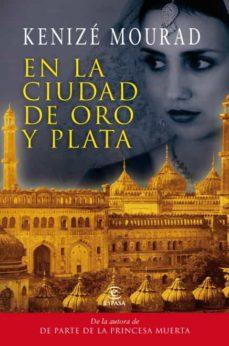 Gratis para descargar libros de derecho en formato pdf. EN LA CIUDAD DE ORO Y PLATA 9788467035476 in Spanish