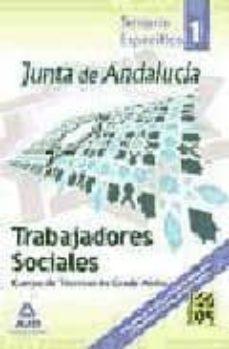 Permacultivo.es Trabajadores Sociales De La Junta De Andalucia: Cuerpo De Tecnico S De Grado Medio (Vol. I) Image