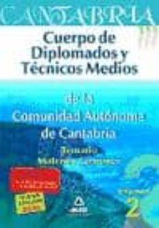 Noticiastoday.es Cuerpo De Diplomados Y Tecnicos Medios De La Comunidad Autonoma D E Cantabria. Temario Comun Volumen Ii Image