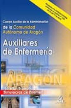 Valentifaineros20015.es Cuerpo Auxiliar De La Administracion De La Comunidad Autonoma De Aragon: Auxiliares De Enfermeria. Simulacros De Examen Image