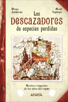 los descazadores de especies perdidas (ebook)-diego arboleda-9788467898576