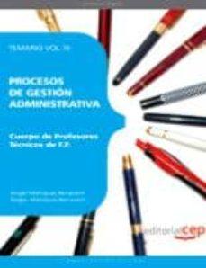 Mrnice.mx Cuerpo De Profesores Tecnicos De Formacion Profesional. Procesos De Gestion Administrativa. Temario. Vol.iii Image