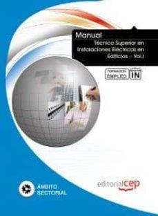 Garumclubgourmet.es Manual Tecnico Superior En Instalaciones Electricas En Edificios Vol.i. Formacion Para El Empleo Image