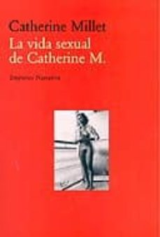 Es gratis descargar ebooks LA VIDA SEXUAL DE CATHERINE M.  9788475968476 (Spanish Edition)