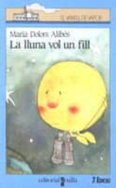 Padella.mx La Lluna Vol Un Fill Image