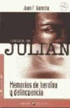 Geekmag.es La Historia De Julian: Memorias De Heroina Y Delincuencia (2ª Ed. ) Image
