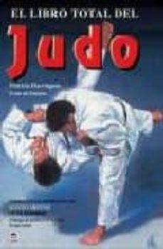 Carreracentenariometro.es El Libro Total Del Judo: Basado En Las Enseñanzas De Kyuzo Mifune Image
