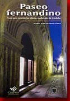 Lofficielhommes.es Paseo Fernandino: Guia Para Recorrer Las Iglesias Medievales De C Ordoba Image