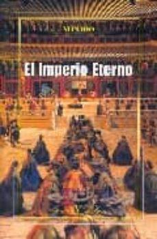Descargar libros en frances EL IMPERIO ETERNO CHM PDB FB2 9788479623876