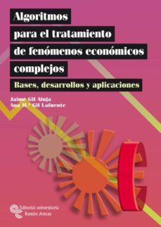 Followusmedia.es Algoritmos Para El Tratamiento De Fenomenos Economicos Complejos. Bases, Desarrollos Y Aplicaciones Image