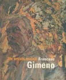 Concursopiedraspreciosas.es Francesc Gimeno: Un Artista Maleït (Catalan-castellano-ingles) Image