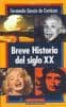 breve historia del siglo xx-fernando garcia de cortazar-9788481092776