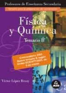 Garumclubgourmet.es Fisica Y Quimica. Temario B: Temario De Oposiciones Al Cuerpo De Profesores De Enseñanza Secundaria Image