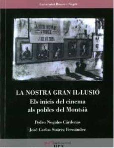 Titantitan.mx La Nostra Gran Il Lusio: Els Inicis Del Cinema Als Pobles Del Montsia Image