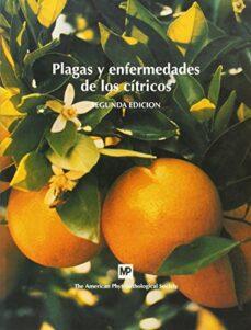 plagas y enfermedades de los citricos (2ª ed.)-9788484760276