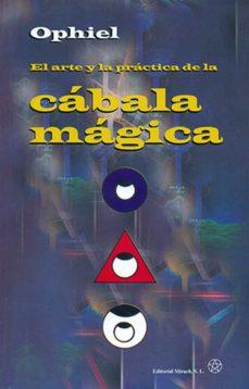 el arte y la practica de la cabala magica: como utilizar el arbol de la vida-9788487476976