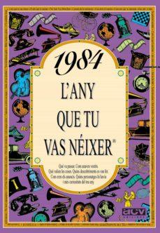 Encuentroelemadrid.es 1984, L Any Que Tu Vas Neixer Image