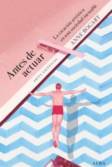 antes de actuar (ebook)-anne bogart-9788490651476