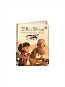 Chapultepecuno.mx El Petit Princep: El Llibre Il.lustrat De La Pel.licula Image