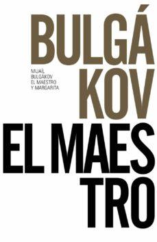 Libros de texto para descargar gratis. EL MAESTRO Y MARGARITA (ED. 50 ANIVERSARIO) 9788491043676 in Spanish MOBI de MIJAIL BULGAKOV