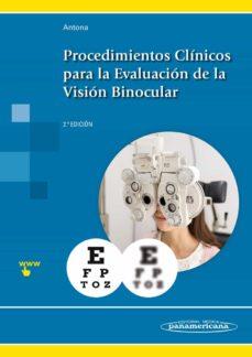 procedimientos clínicos para la evaluación de la visión binocular (2ª ed.)-beatriz antona peñalba-9788491101376