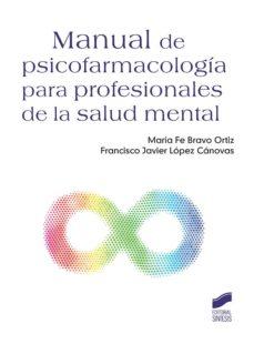 Descargar ebook joomla gratis MANUAL DE PSICOFARMACOLOGIA PARA PROFESIONALES DE LA SALUD MENTAL 9788491712176 RTF CHM