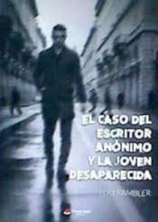Trailab.it El Caso Del Escritor Anónimo Y La Joven Desaparecida Image