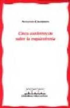 Descarga de libros gratis. CINCO CONFERENCIAS SOBRE LA ESQUIZOFRENIA de ANTONIO COLODRON DJVU FB2 PDF