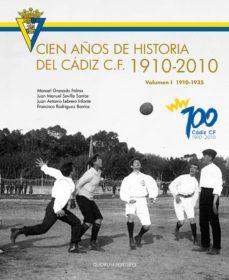 Trailab.it Cien Años De Historia Del Cadiz C.f. 1910-2010 Vol. I Image