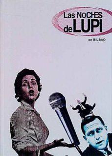 Encuentroelemadrid.es Las Noches De Lupi En Bilbao Image