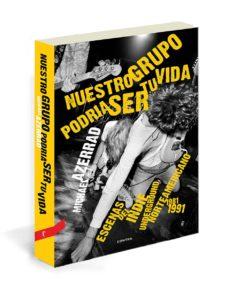 Descargar NUESTRO GRUPO PODRIA SER TU VIDA gratis pdf - leer online