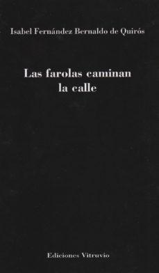 LAS FAROLAS CAMINAN LA CALLE - ISABEL FERNANDEZ BERNALDO | Triangledh.org