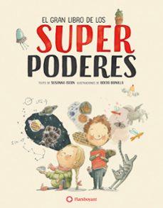 el gran libro de los superpoderes-rocio bonilla-susana isern-9788494717376