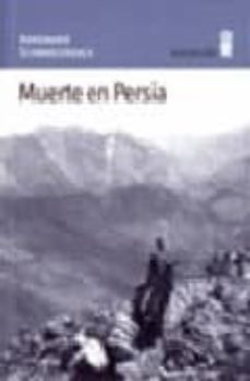 Descarga de archivos txt Ebook MUERTE EN PERSIA de ANNEMARIE SCHWARZENBACH (Spanish Edition) iBook 9788495587176