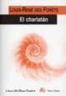Descarga gratuita de audiolibros para ipod touch EL CHARLATAN de RENE-LOUIS DES FORETS 9788495897176 RTF PDB (Literatura española)