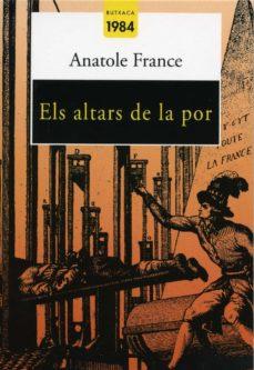 els altars de la por-anatole france-9788496061576