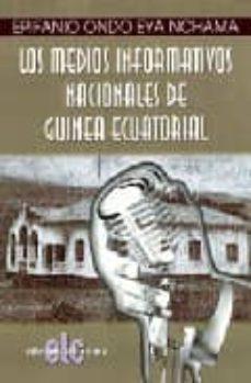 LOS MEDIOS INFORMATIVOS NACIONALES DE GUINEA ECUATORIAL - EPIFANIO ONDO EYA NCHAMA | Triangledh.org