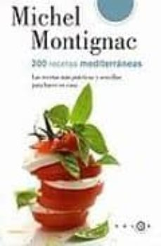 200 recetas mediterraneas-michel montignac-9788496599376