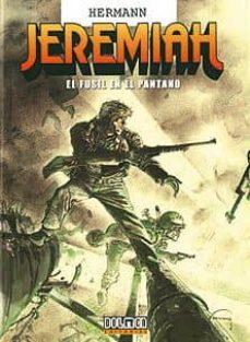 Emprende2020.es Jeremiah Nº 22: El Fusil En El Pantano Image